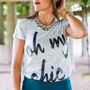 Oh My Chic Tee